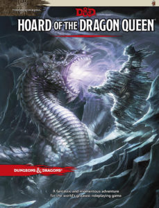 Tyranny of Dragons - Hoard of the Dragon Queen