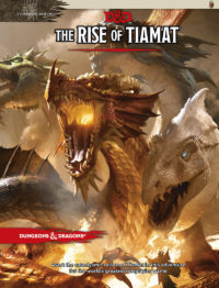 Tyranny of Dragons - Rise of Tiamat